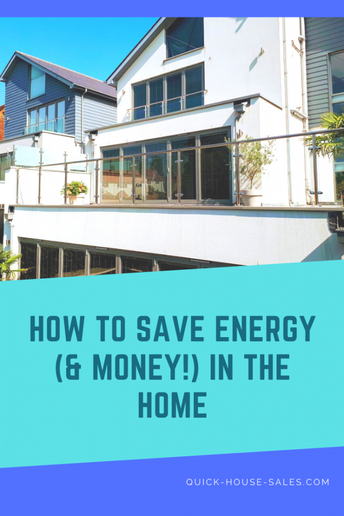 How to Save Energy (& Money!) In The Home
